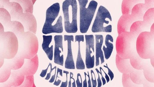 Metronomy Love Letters 750 750 90 s