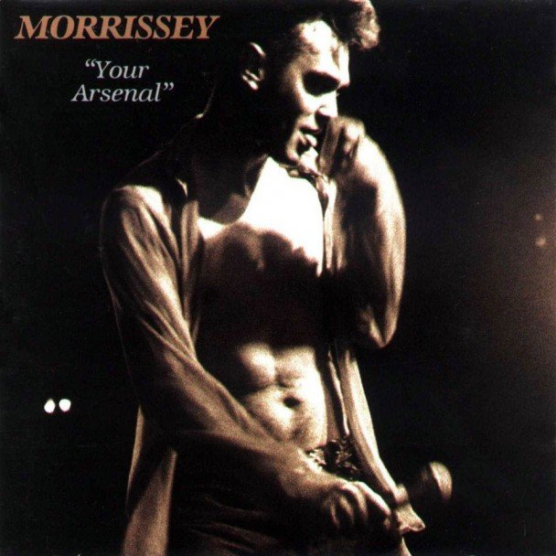 Morrissey-Your Arsenal