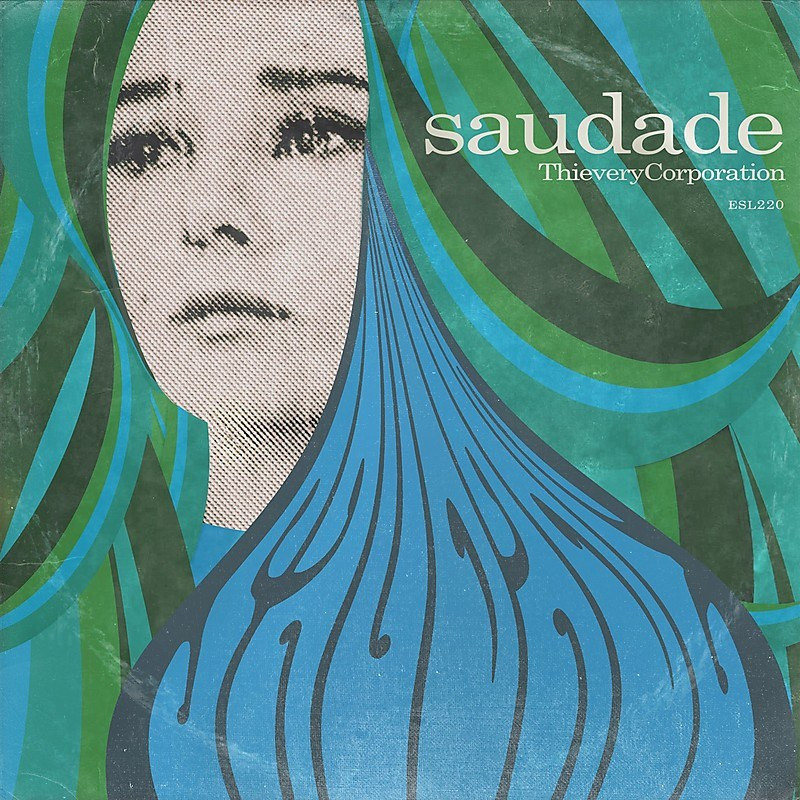 thievery-corporation-saudade 1024x1024