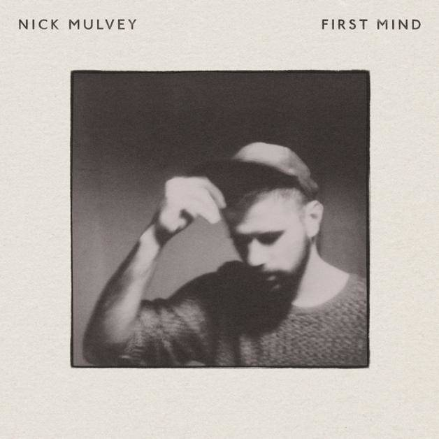 nick mulvey first mind cover