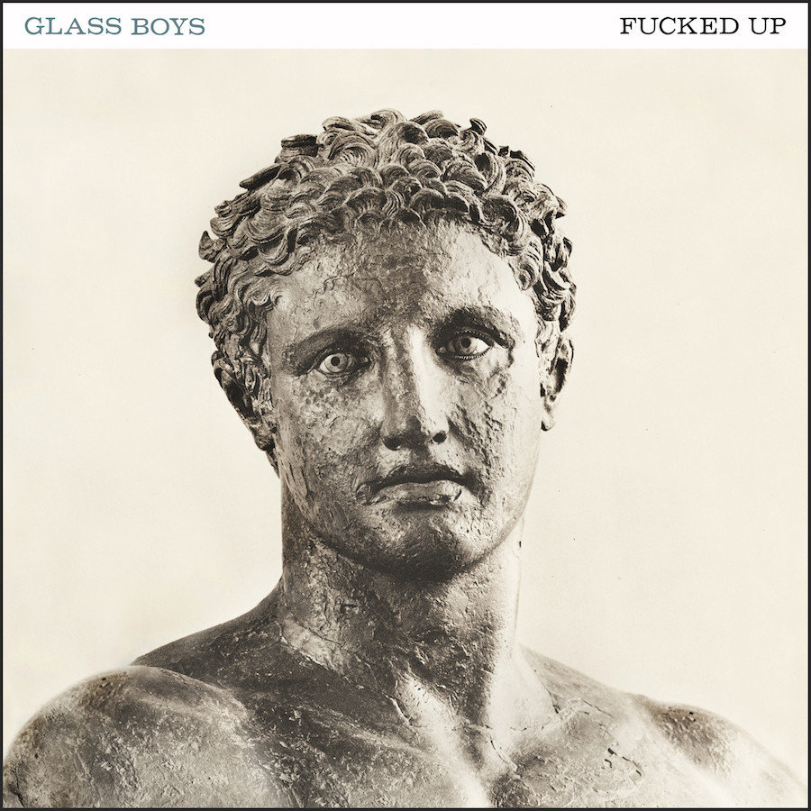 FuckedUp-GlassBoys-CoverArt 1024x1024