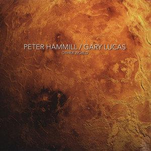 peter-hammill-gary-lucas other-world