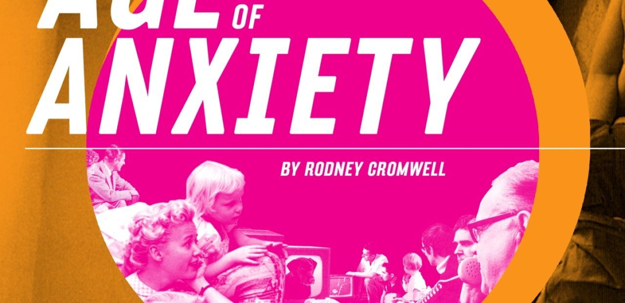 Rodney Cromwell Age of Anxiety cover artwork