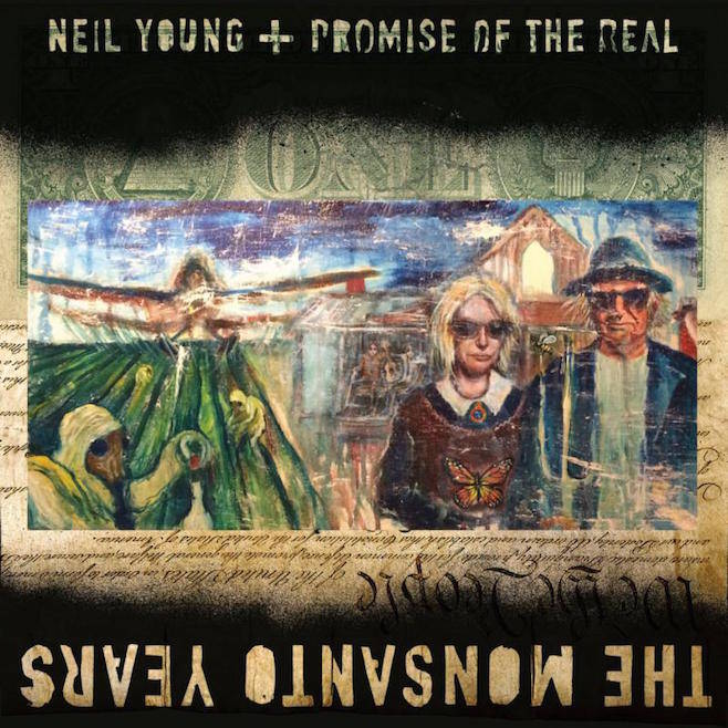 neil young monsanto years