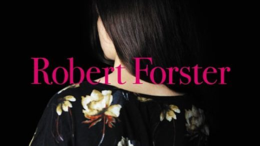 robert forster SongsToPlay