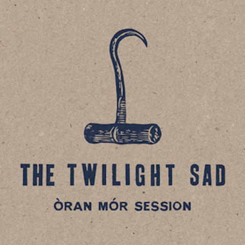 twilight sad oran mor