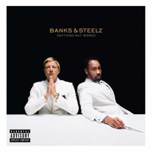 recensione Banks and Steelz Anything But Words