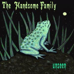 Recensione: The Handsome Family - Unseen