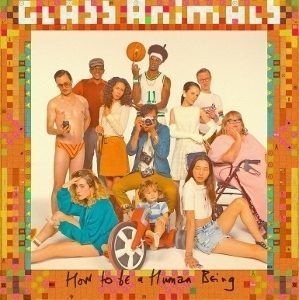 Recensione: Glass Animals – How To Be A Human Being