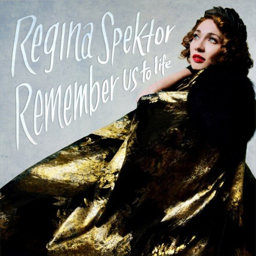 Regina Spektor– Remember Us To Life | Album Recensione