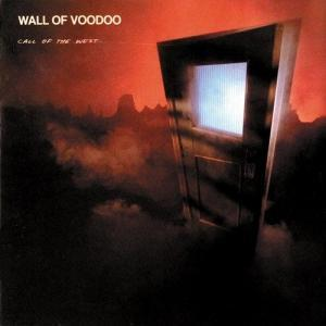 wall-of-voodoo-call-of-the-west-1