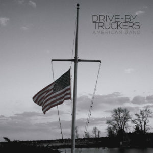 Drive-By Truckers - American Band | Recensione