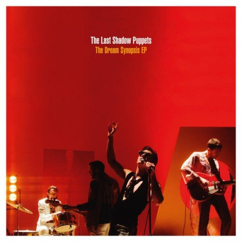 Recensione: The Dream Synopsis EP – The Last Shadow Puppets