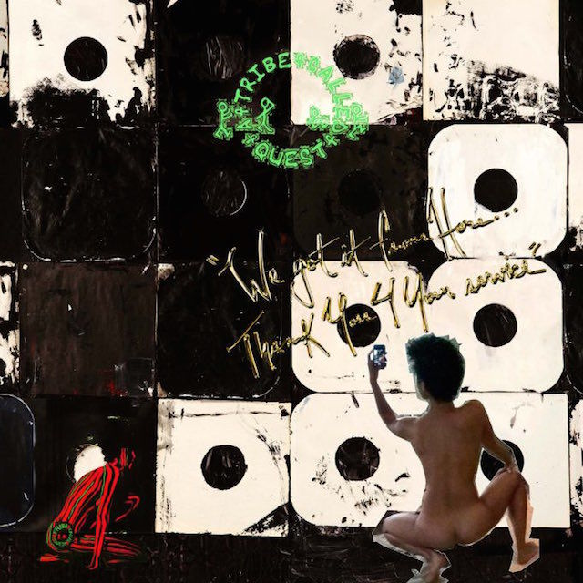 A Tribe Called Quest – We Got It From Here … Thank You 4 Your Service Recensione