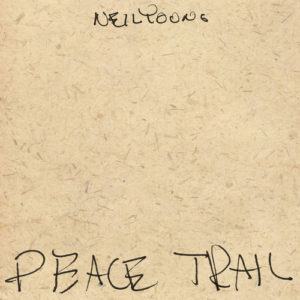 Neil Young Peace Trail recensione