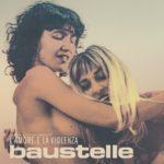 Baustelle - L'amore e la violenza Recensione