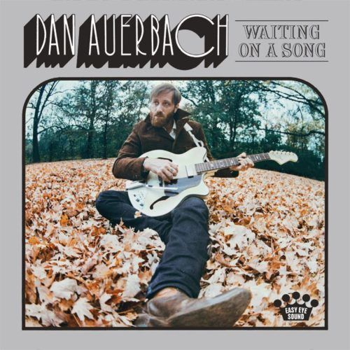 Dan Auberbach - Waiting On A Song | Recensione