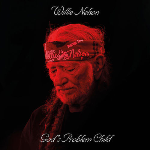 Willie Nelson - God's Problem Child | Recensione