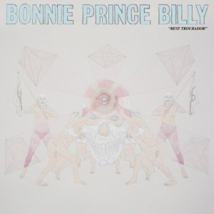 Bonnie Prince Billy - Best Troubador | Recensione