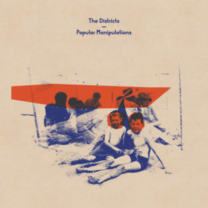 The Districts – Popular Manipulations Recensione