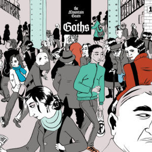The Mountain Goats – Goths