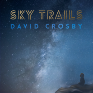David Crosby - Sky Trails | recensione