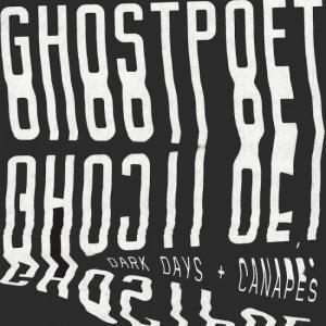 Ghostpoet - Dark Days + Canapés recensione