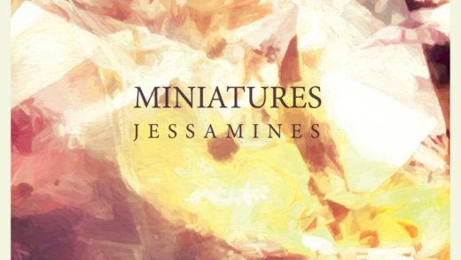 Miniatures, Jassemines