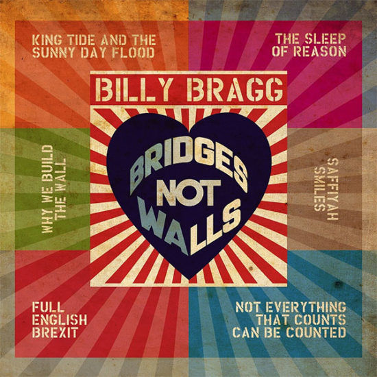 Billy Bragg - Bridges Not Walls | recensione