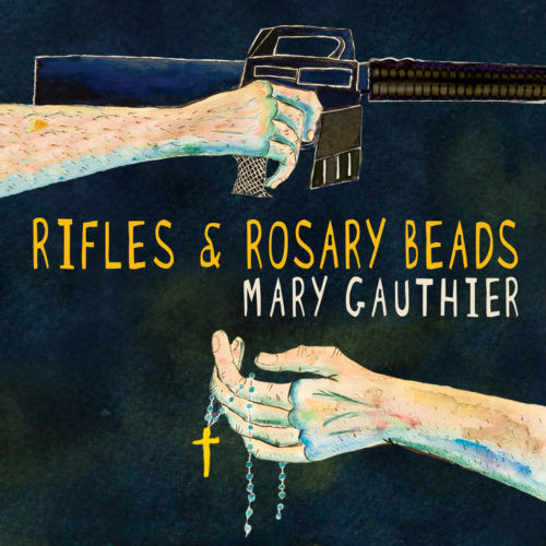 Mary Gauthier – Rifles & Rosary Beads Recensione