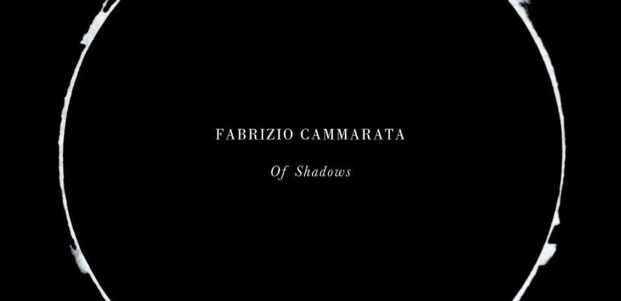 Fabrizio Cammarata - Of Shadows recensione