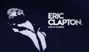 Eric Clapton: Life In 12 Bars | recensione