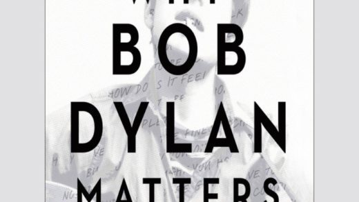 Rock e letteratura: Why Bob Dylan Matters