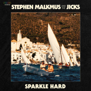 Stephen Malkmus And The Jicks - Sparkle Hard Recensione