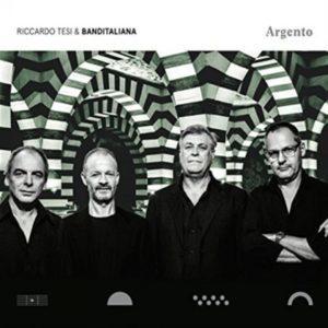 Riccardo Tesi & Banditaliana - Argento