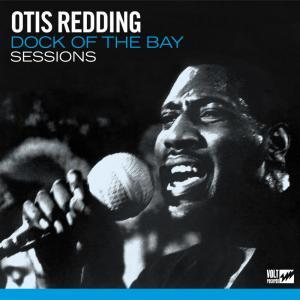 Otis Redding - Dock Of The Bay Sessions