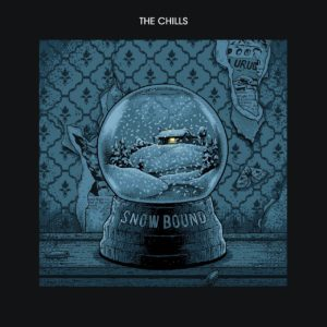 The Chills – Snow Bound