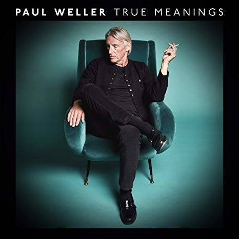 Paul Weller - True Meanings | Recensione Tomtomrock
