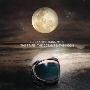 Echo And The Bunnymen - The Stars The Oceans And The Moon