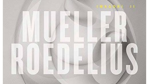 Mueller-Roedelius - Imagori II