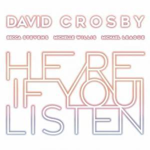 David Crosby - Here If You Listen | Recensione Tomtomrock