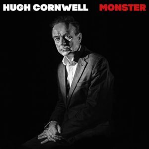 Hugh Cornwell – Monster