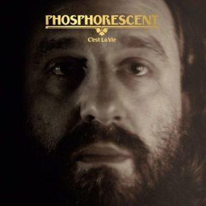 Phosphorescent - C'est La Vie | Recensione Tomtomrock
