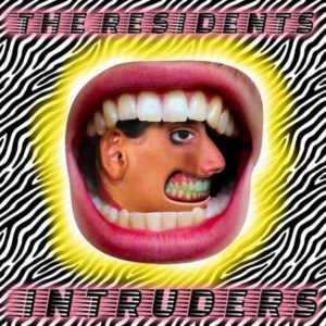 Recensione: The Residents - Intruders