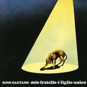 Rino Gaetano - Mio fratello è figlio unico | Tomtomrock