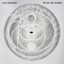 Cass Mc Combs - Tip Of The Sphere Recensione Tomtomrock