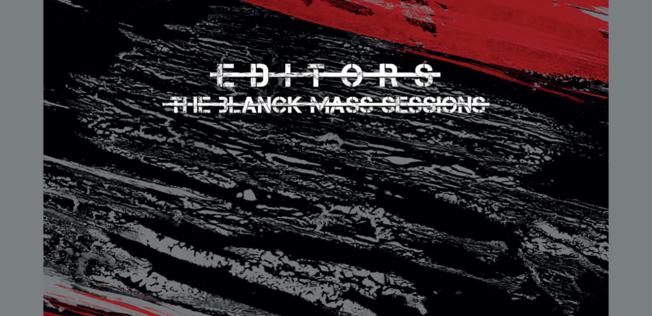 Recensione: Editors – The Blanck Mass Sessions