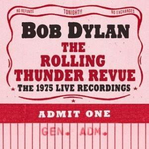 Bob Dylan - The Rolling Thunder Revue