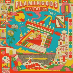 Flamingods – Levitation