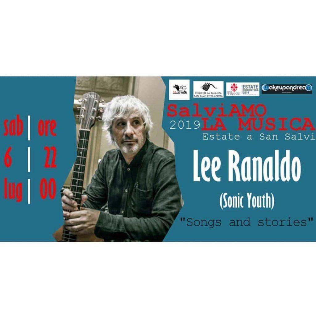 Concerto: Lee Ranaldo @ San Salvi Città Aperta